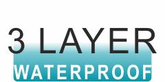 3 LAYER WATERPROOF