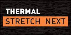 THERMAL STRETCH NEXT