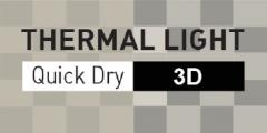 THERMAL LIGHT Quick Dry 3D
